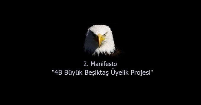 """2. Manifesto """"4B Büyük Beşiktaş Üyelik Projesi"""""""